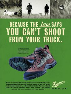 """Danner Boot Company """"The Law Says You Can't Shoot From Your Truck,"""" by Daryle Rico Creative Services"""